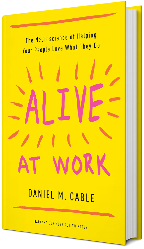 Alive at Work by Dan Cable